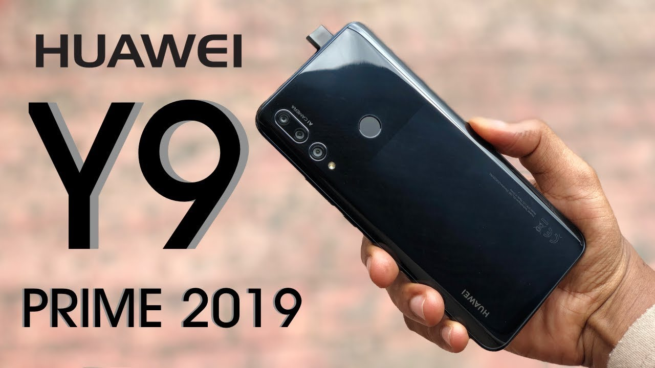 Huawei Y9 Prime 2019 Unboxing and Review! - Gadgets Networks
