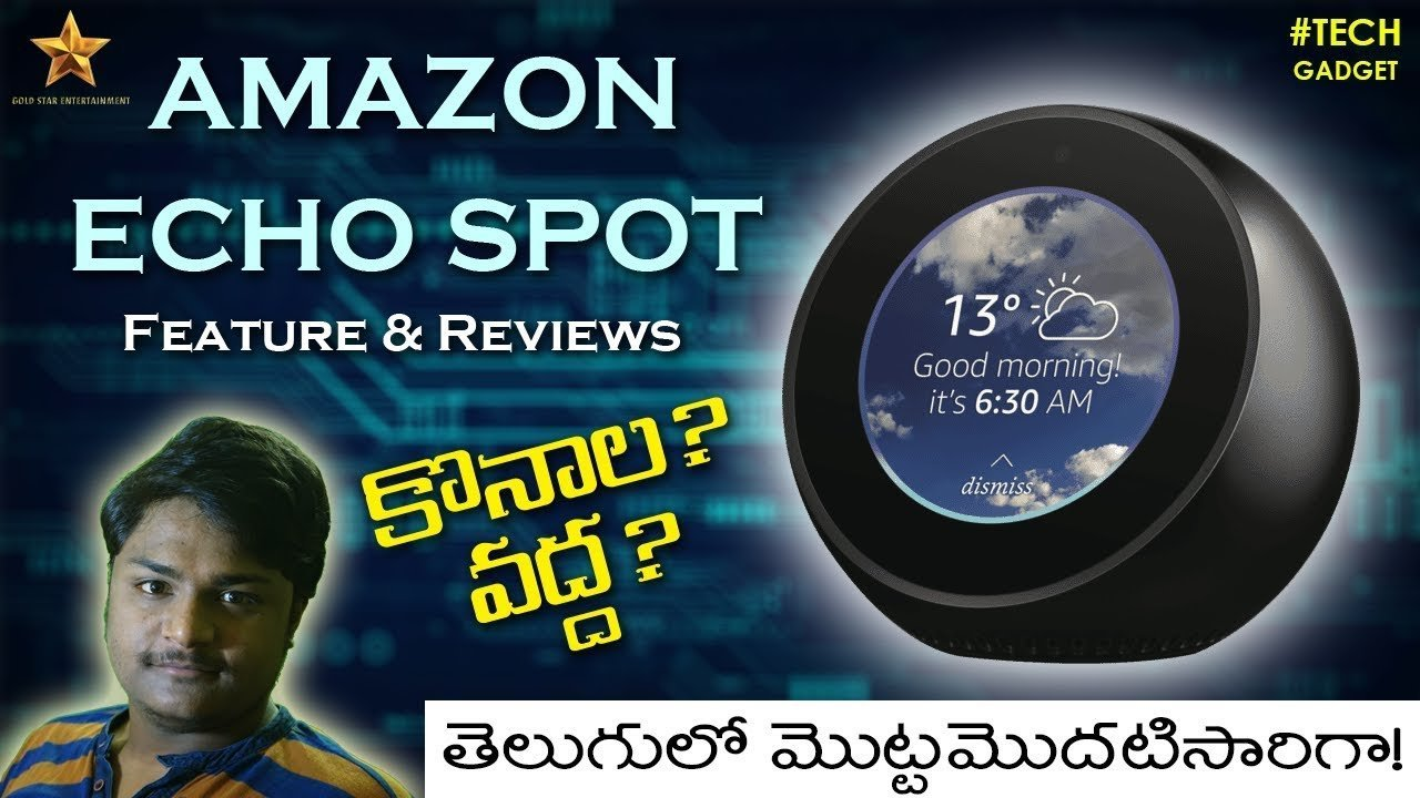 Amazon Echo Spot Latest Model 2019 || Reviews and Features